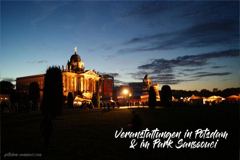Potsdam, Sanssouci, Veranstaltungen, Events, Tickets, Karten